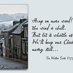 Yorkshire village in the snow and a quote by Sir Walter Scott