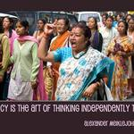 Women's march in Kersheong, India with quote by Alexander Meiklejohn - Democracy is the art of thinking independently together.